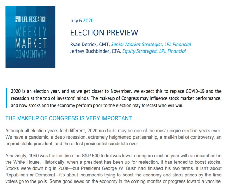 Election Preview   Weekly Market Commentary   July 6, 2020