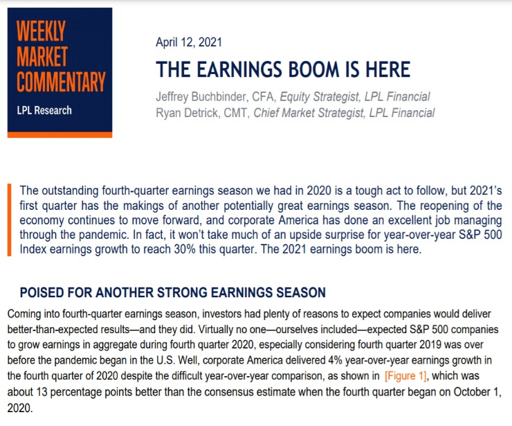 The Earnings Boom Is Here   Weekly Market Commentary   April 12, 2021